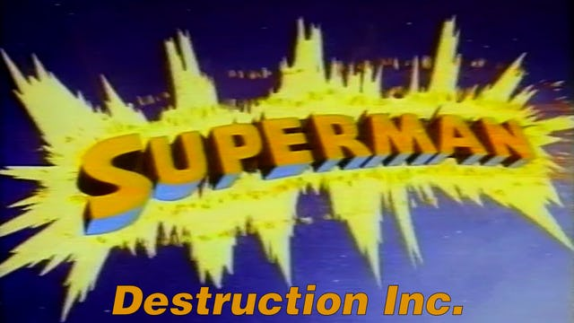 "Superman ""Destruction Inc."""