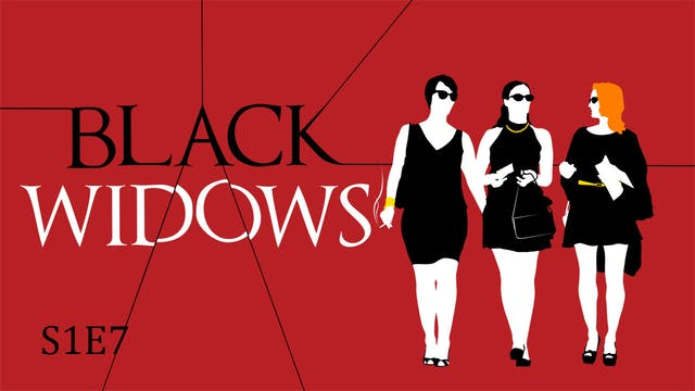 Black Widows S1E7