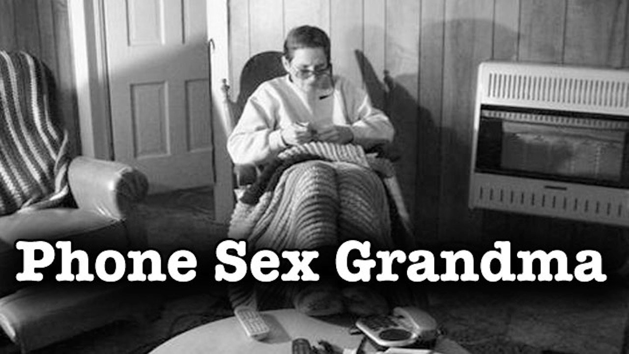 Phone Sex Grandma