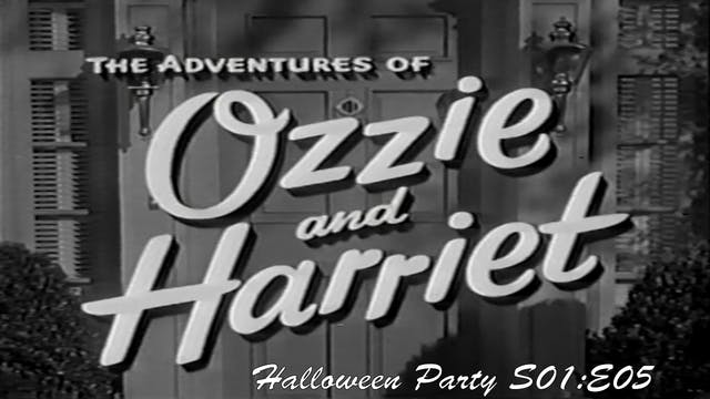 "Ozzie & Harriet ""Halloween Party"""