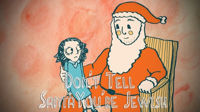 Don't Tell Santa You're Jewish