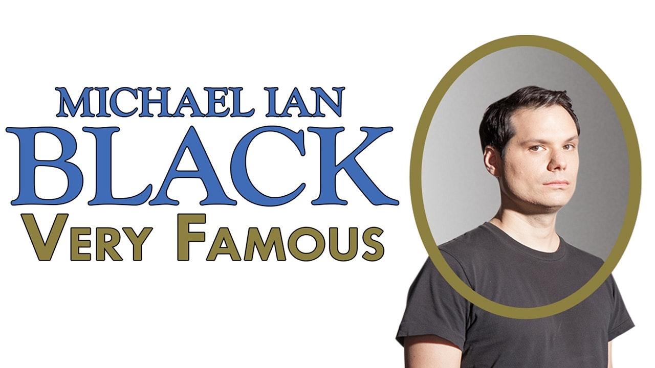 Michael Ian Black: Very Famous