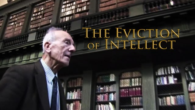 Eviction of Intellect