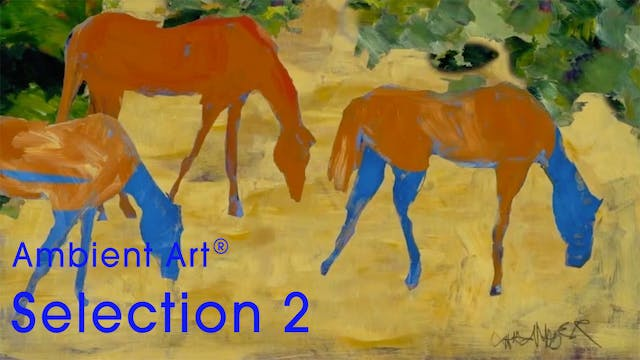 AmbientArt® Selection 2 - 67 Min