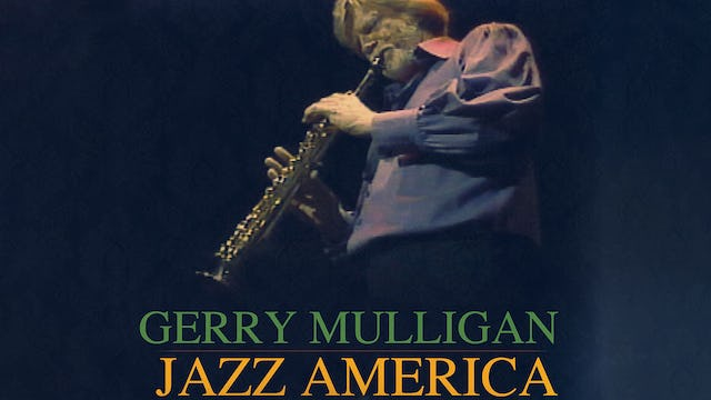 Jazz America: Gerry Mulligan