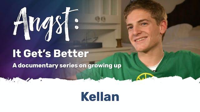 Angst: It Gets Better - Kellan