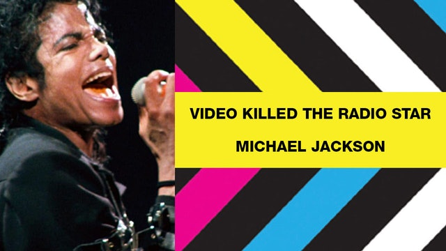 Video Killed The Radio Star - Michael Jackson