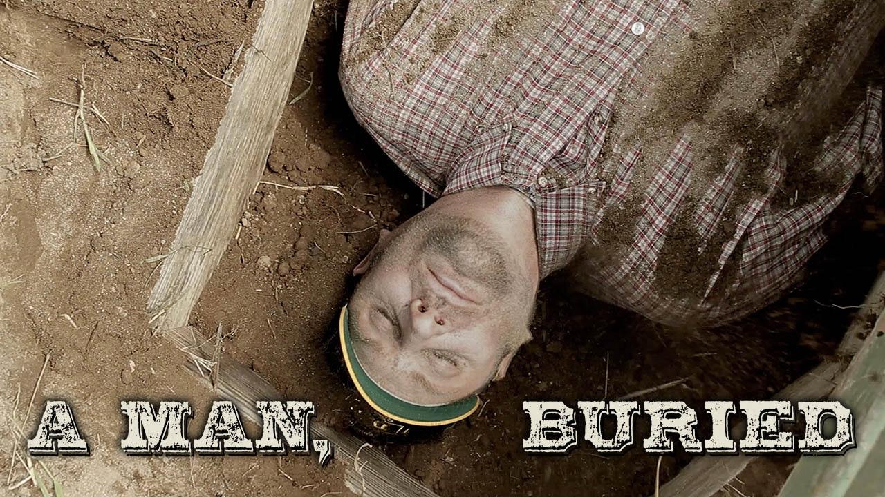 A Man, Buried