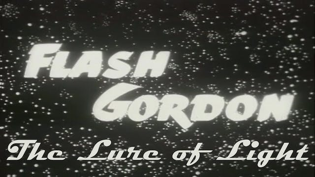"Flash Gordon ""The Lure of Light"""