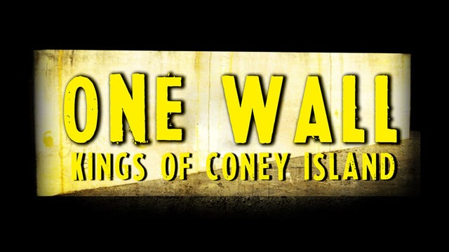 One Wall, Kings of Coney Island