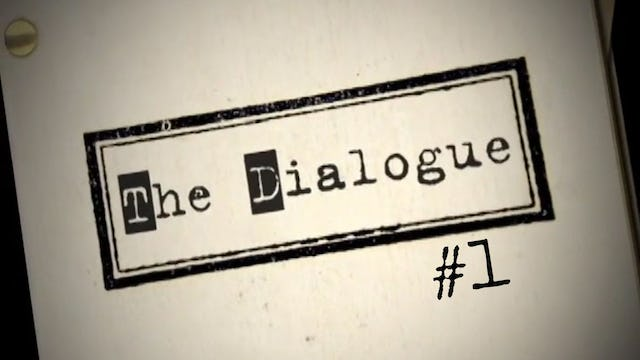 The Dialogue - 1