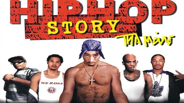 Hip Hop Story: Tha Movie
