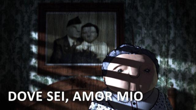 Dove Sei, Amor Mio