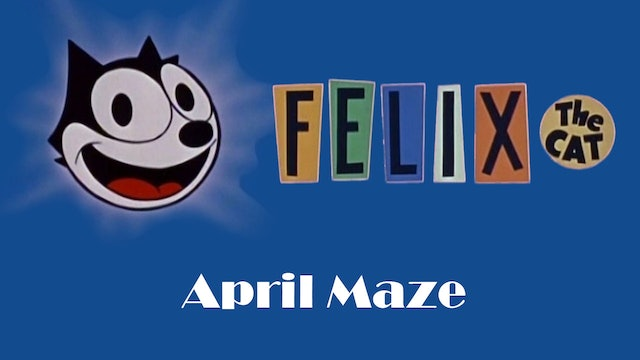 Felix the Cat: April Maze