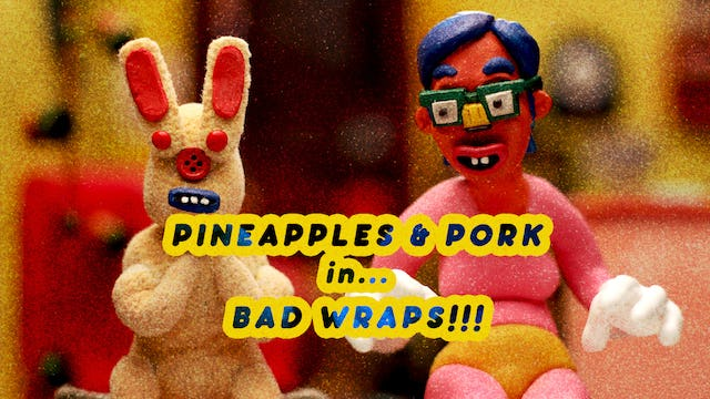 Pineapples and Pork in... BAD WRAPS!!!