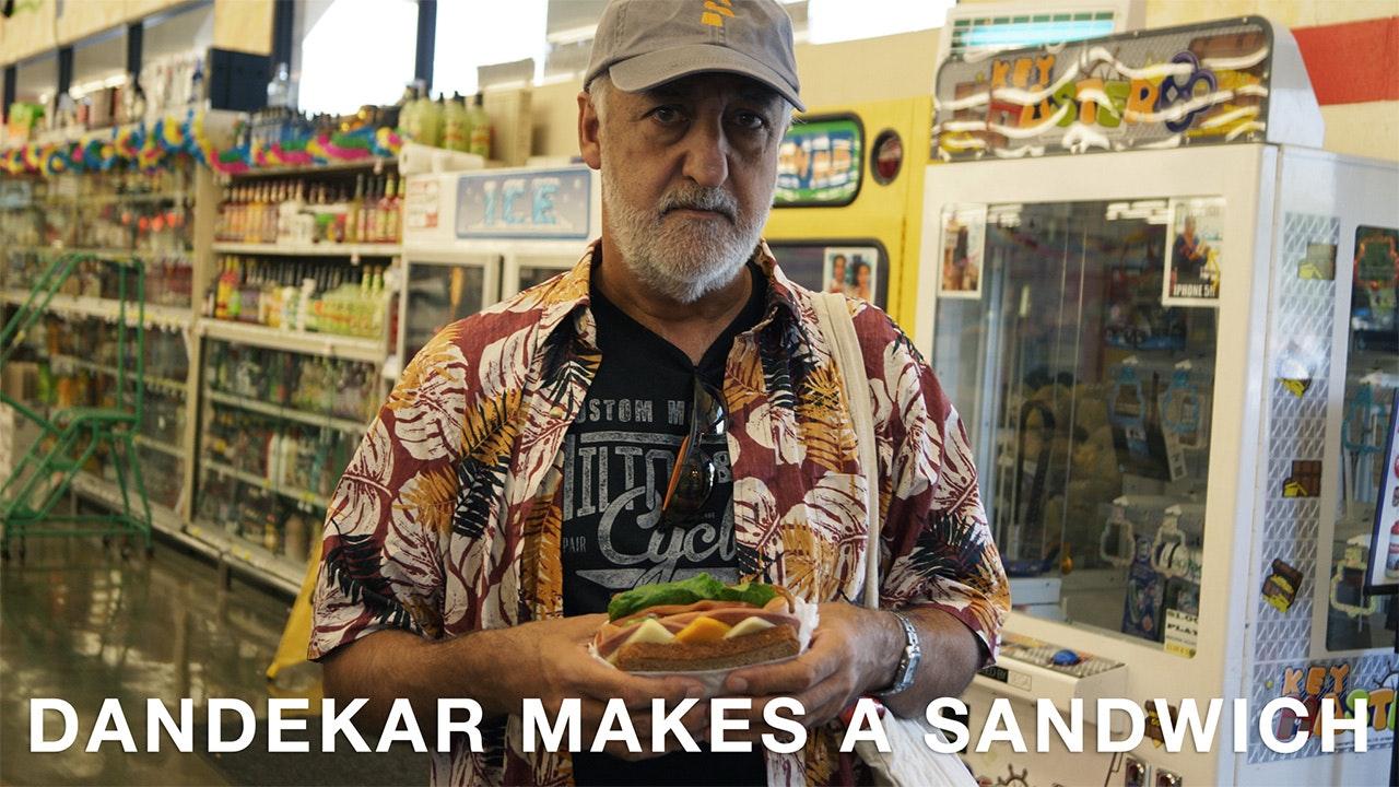 Dandekar Makes a Sandwich