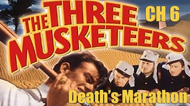 The Three Musketeers Chapter 6: Death's Marathon