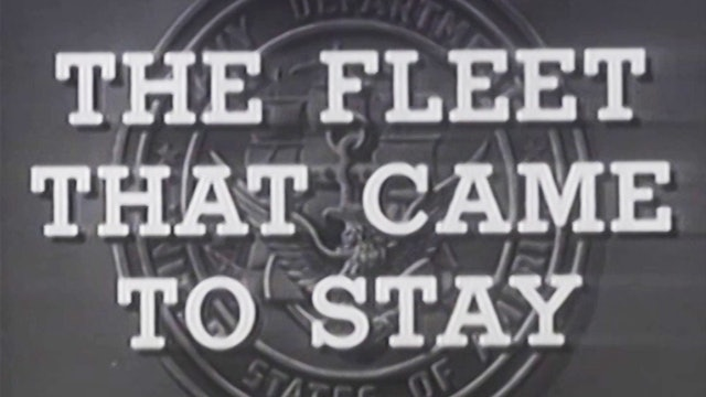 "Combat Camera: The Pacific- ""Fleet that Came to Stay (Okinawa)"""