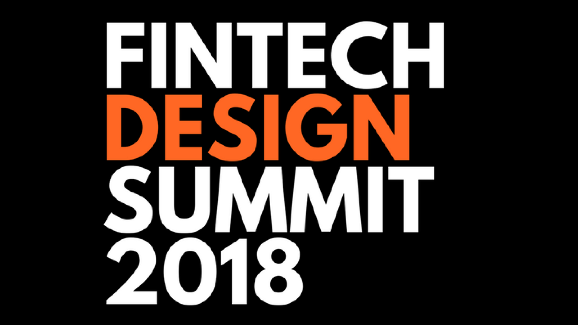 Fintech Design Summit 2018
