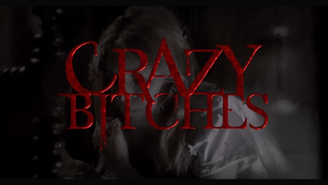 Crazy Bitches Season 1 Episode 7