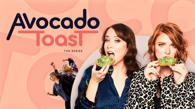 Avocado Toast the series Trailer