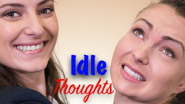 Idle Thoughts Trailer