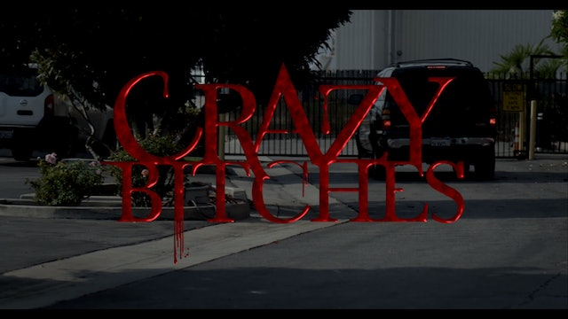 Crazy Bitches Season 1 Episode 2