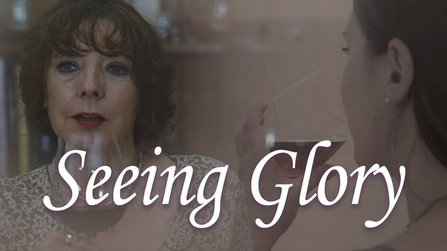 Seeing Glory: Trailer