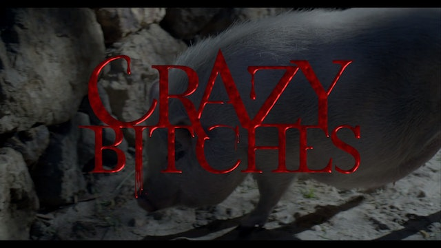 Crazy Bitches Season 1 Episode 6