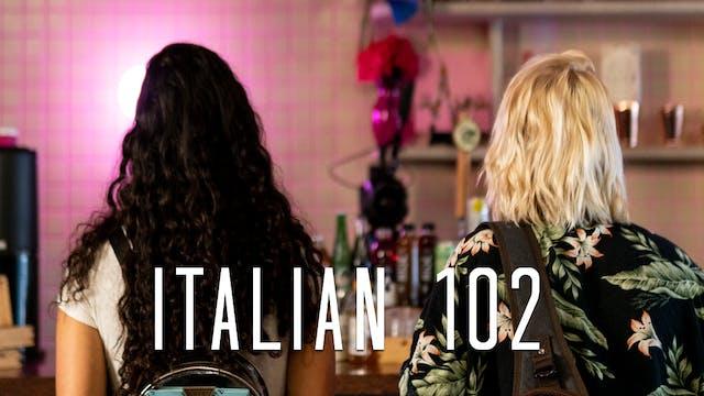 Italian 102