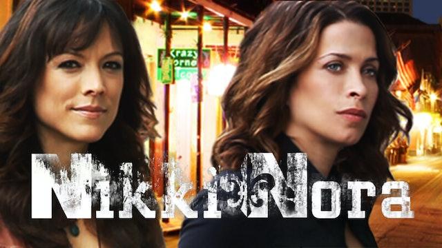 Nikki & Nora