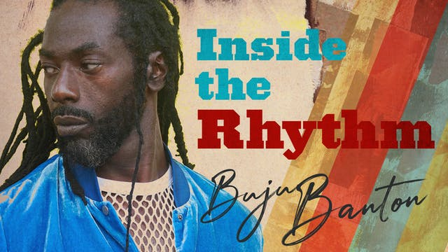 Inside the Rhythm Buju Banton Interview
