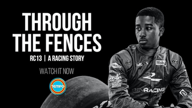 Through The Fences | RC13 A Racing Story