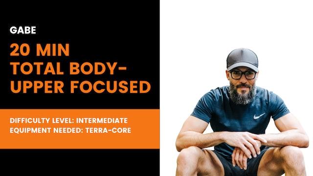 Intermediate Total Body (upper focused) Workout (20min)