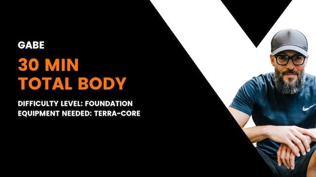 Foundation Total Body Workout (30min)