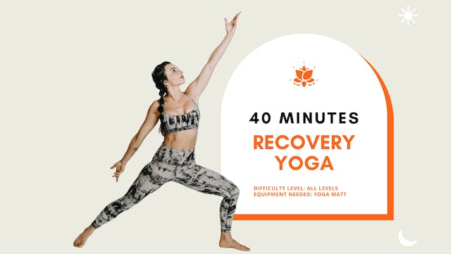 Yoga (Recovery), All Levels (40min)