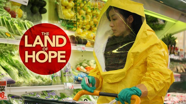Sion Sono Collection: The Land of Hope