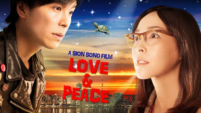 Sion Sono Collection: Love and Peace
