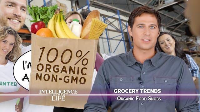 Organic Food Snobs