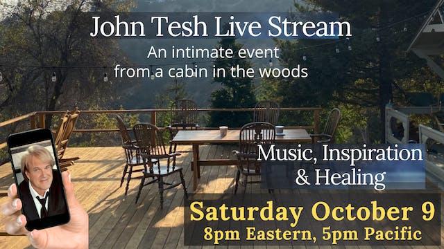 JOHN TESH LIVE STREAM-MUSIC-INSPIRATION & HEALING