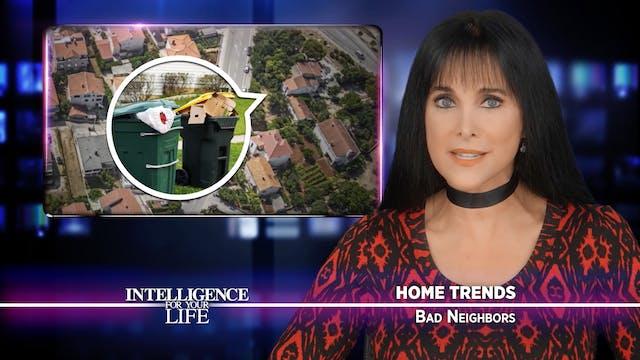 Do You Have A Bad Neighbor?