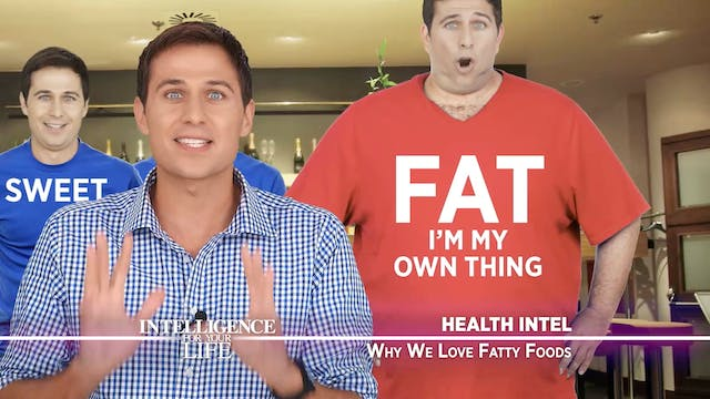 Why We Love Fatty Foods