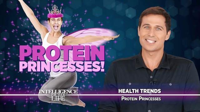 Protein Princesses