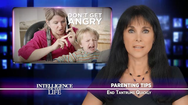 End Your Child's Tantrums Quickly!