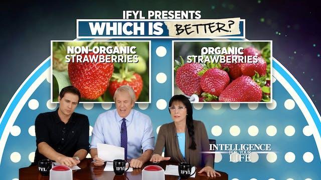 Which Is Better? Non-Organic Vs Organ...