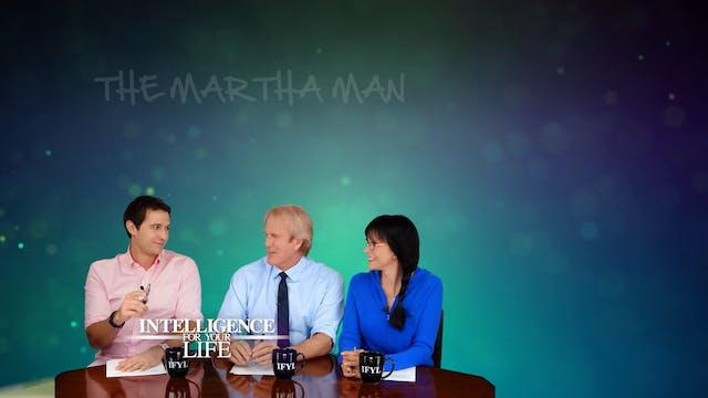 The Martha Man