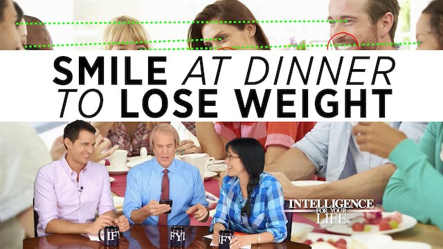 Smile At The Dinner Table And Lose We...