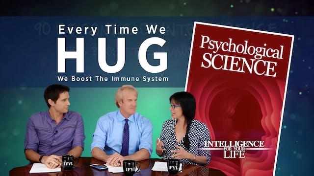 90 Seconds: Hugs Improve Immunity & P...