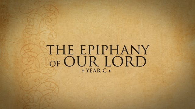 The Epiphany of the Lord (Year C)