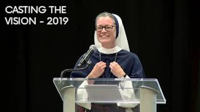 Casting the Vision - Sr. Mary Gabriel...